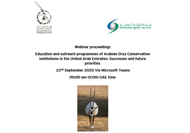 The Webinar proceedings on Education and outreach programmes of Arabian Oryx Conservation institutions in the United Arab Emirates: Successes and future priorities, is now published